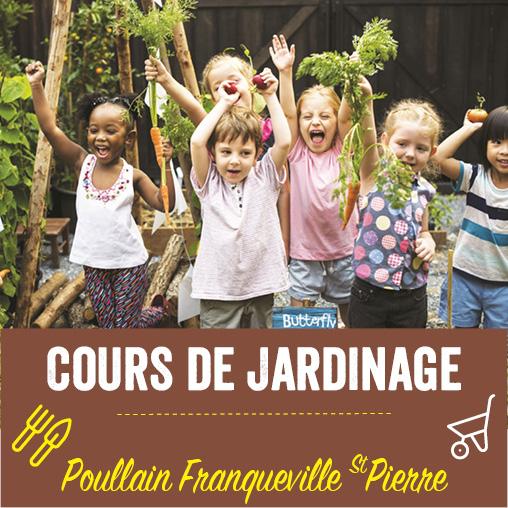 Cours de jardinage Poullain Franqueville Saint Pierre