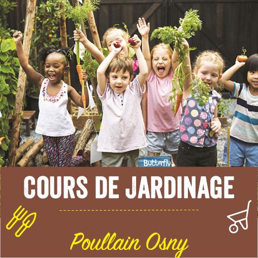 Cours de jardinage Poullain Osny