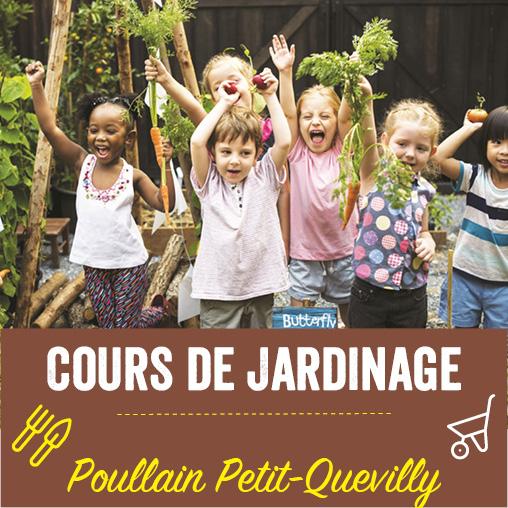 Cours de jardinage Poullain Petit-Quevilly